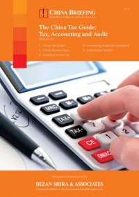 China Tax Guide: Tax, Accounting and Audit (Sixth Edition)