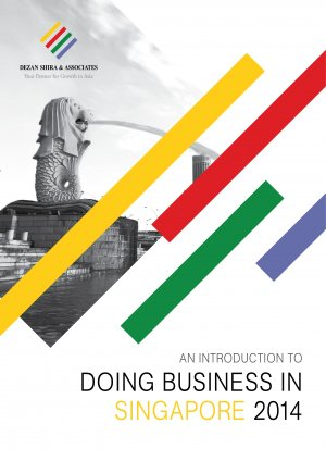 An introduction to doing business in singapore 2014 asia for Chambre de commerce singapour