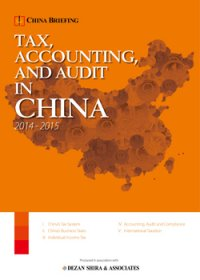 Tax, Accounting, and Audit in China 2014-2015