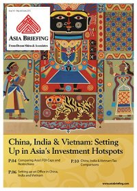 China, India & Vietnam: Setting Up in Asia's Investment Hotspots