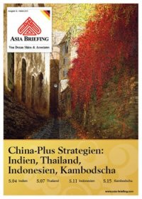 China-Plus Strategien: Indien, Thailand, Indonesien, Kambodscha